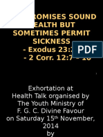 God Promises Sound Health but Sometimes Permit Sickness