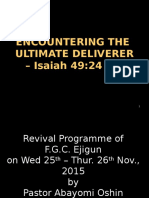 Encountering the Ultimate Deliverer