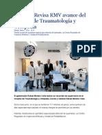 02.01.16 Revisa RMV Avance Del Hospital de Traumatología y Ortopedia