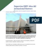 03.01.16 Supervisa RMV Obra Del Museo Internacional Barroco