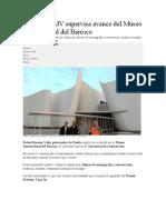 04.01.16 RMV Supervisa Avance Del Museo Internacional Del Barroco