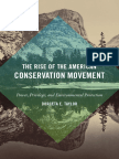 The Rise of the American Conservation Movement by Dorceta E. Taylor
