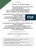 Robert L. Dowell v. The Board of Education of the Oklahoma City Public Schools, and Rebecca Diane Baker, Intervening Robert L. Dowell v. The Board of Education of the Oklahoma City Public Schools, Stephen S. Sanger, Jr., Intervening Jenny Mott McWilliams Intervening Robert L. Dowell v. The Board of Education of the Oklahoma City Public Schools, and Stephen S. Sanger, Jr., Intervening Jenny Mott McWilliams Intervening Roy Hendrickson, Intervening, 430 F.2d 865, 10th Cir. (1970)