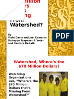 Where's the $70 Million Dollars that's Missing From Watershed Presentation