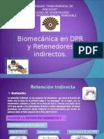 Biomecanica y Retención Indirecta
