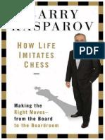 How Life Imitates Chess - Kasparov.pdf
