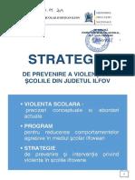 STRATEGIE_pentru_prevenirea_violentei_in_scolile_ilfovene_2014-2015.pdf