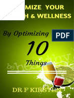 Optimize Your Health and Wellness - By Optimizing These 10 Things