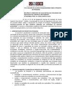 Edital de Selecao de Projeto de Pesquisa - Comportamento Mecanico Corrosivo de Ligas Metalicas Utilizadas Em Cordoalhas No Concreto Protendido 2016.1