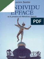 Lucien Jaume, L'Individu Effacé Ou Le Paradoxe Du Libéralisme Français