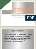 Maquinas Herramientas Usadas en El Proceso Metalmecanica