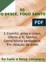 05 - Ó Desce Fogo Santo
