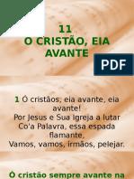 11 - Ó Cristão, Eia Avante