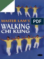 Lam Kam Chuen - Master Lam's Walking Chi Kung.pdf