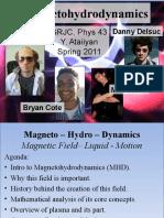 2011-Magnetohydrodynamics in Progress