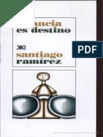 64327162-Infancia-Es-Destino-Escrito-por-Santiago-Ramirez.pdf
