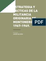 """""""Estrategia y tacticas de la militancia originaria de Montoneros"""" Javier Salcedo"""