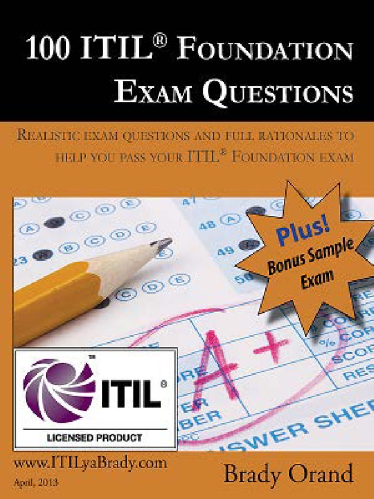 100 Itil Foundation Exam Questions Itilyabrady Itil Service