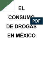 El Consumo de Drogas en México