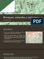 REVOQUES, ENLUCIDOS Y CIELORRASO