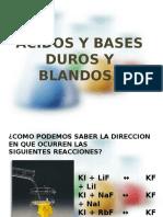 Acidos y Bases Duras