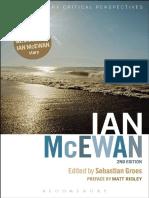 Contemporary Critical Perspectives Sebastian Groes Ed. Ian McEwan Bloomsbury Academic 2013