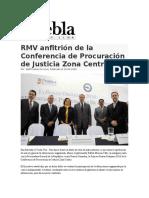 19-02-2016 Puebla Online - RMV anfitrión de la Conferencia de Procuración de Justicia Zona Centro