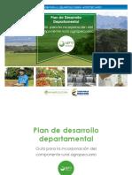 Plan de Desarrollo Departamental Guía Para La Incorporación Del Componente Rural Agropecuario