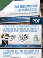 La Reforma Educacional (Versión 2016)