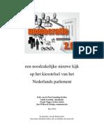 Een Noodzakelijke Vernieuwende Kijk Op Het Kiesstelsel in de Nederlandse Democratie