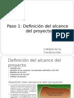 Paso 1 - Definicion Del Alcance para calidad en construccion
