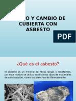 Retiro y Cambio de Cubierta Con Asbesto