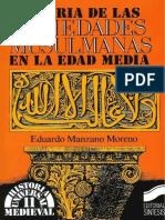 Historia de Las Sociedades Musulmanas en La Edad Media - Manzano Moreno