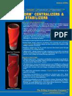 65500e Hydro-Form Centralizers