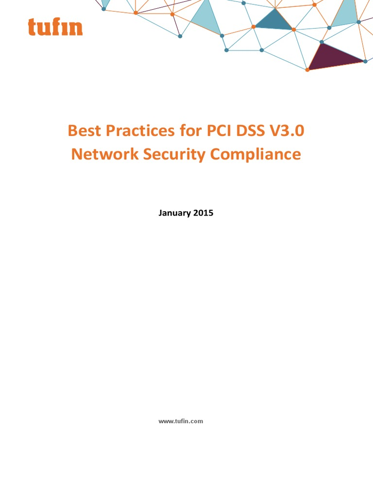 Best Practices for PC DSS 3 Network Security Compliance White Paper