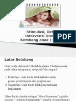Stimulasi, Deteksi Dan Intervensi Dini Tumbuh Kembang