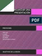 Organizar Una Presentación