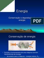 Energia - 4 - Conservação e degradação da energia