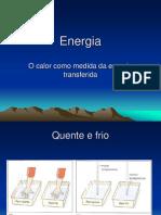 Energia - 5 - O Calor Como Medida Da Energia Transfer Ida