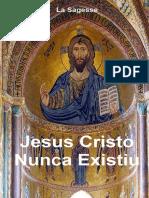 Jesus Cristo Nunca Existiu - La Sagesse