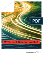 MTPL is It Time for Profits