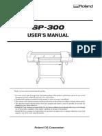 SP-300 USER'S MANUAL - Roland DGA