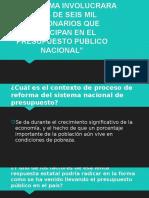 La Reforma Involucrara a Mas de Seis