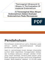 Peranan USG Transvaginal Atau Biopsi Endometrium Dalam Evaluasi Endometrium Postmenopause