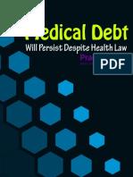 Medical Debt Will Persist Despite Health Law