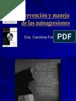 Prevencion y Manejo de Las Autoagresiones - Dr. Carolina Fonseca