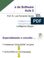 Qualidade de Software - Aula 2 - Qualidade de Software.ppt