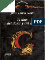 NASIO, Juan D., El Libro Del Dolor y Del Amor