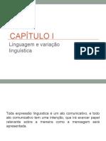 Cap i - Linguagem e Variacao Linguistica