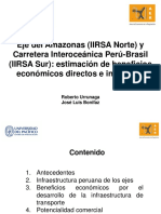 10 Roberto Urrunaga y Jose Luis Bonifaz - IIRSA Norte e IIRSA Sur, Estimacion de Beneficios Economicos Directos e Indirectos